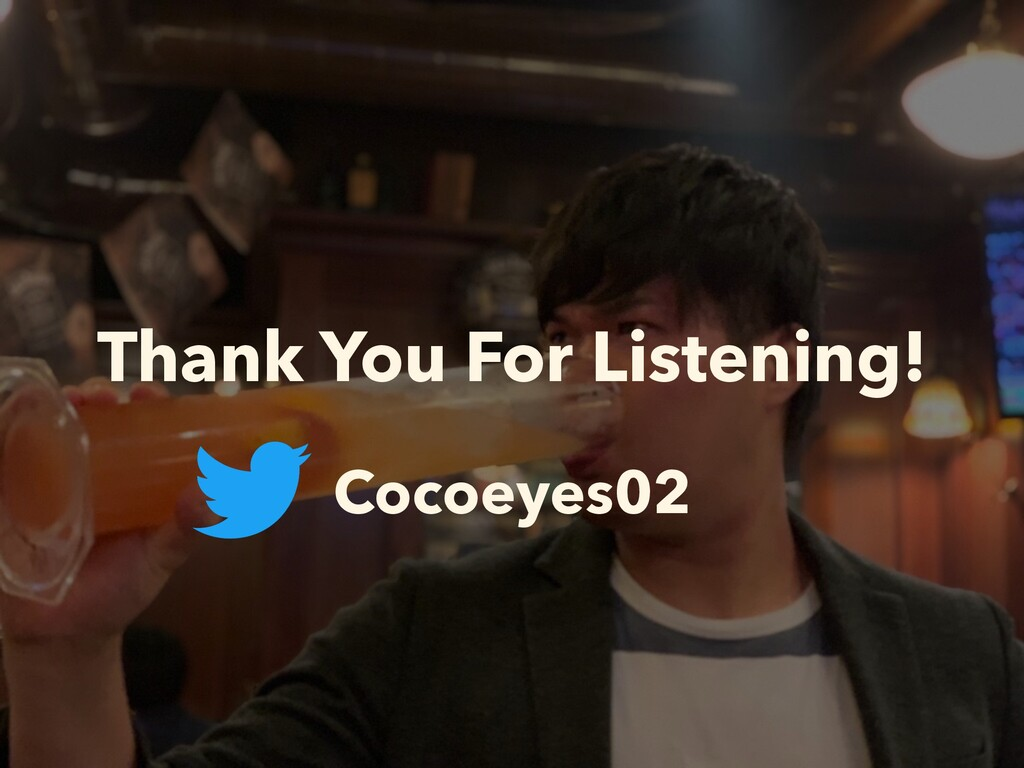 Thank You For Listening! Cocoeyes02