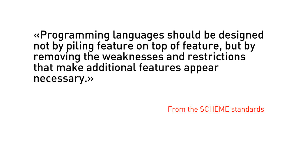 «Programming languages should be designed not b...