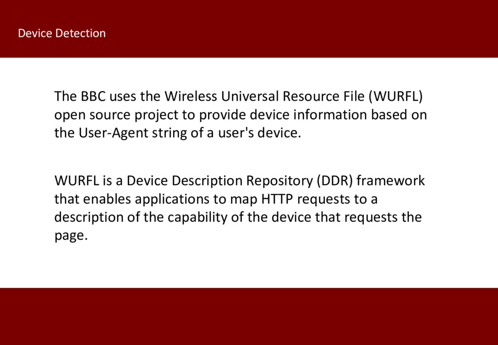 WURFL is a Device Description Repository (DDR) ...