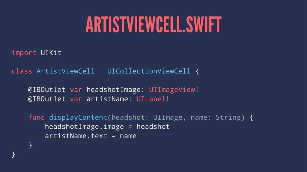 ARTISTVIEWCELL.SWIFT import UIKit class ArtistV...