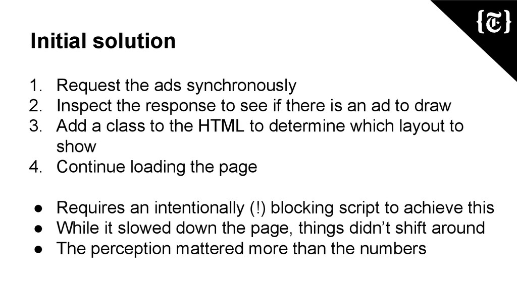Initial solution 1. Request the ads synchronous...