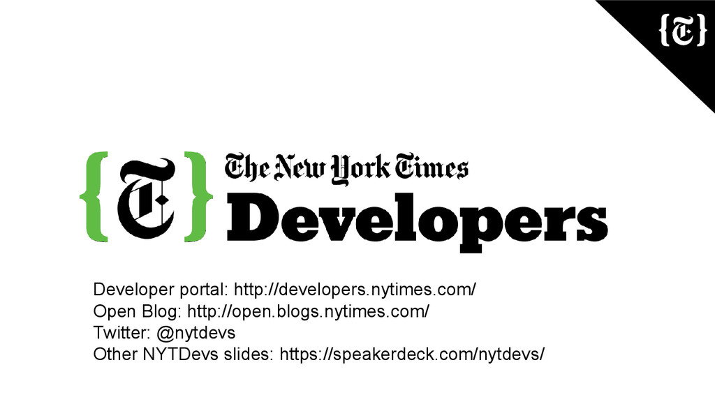Developer portal: http://developers.nytimes.com...