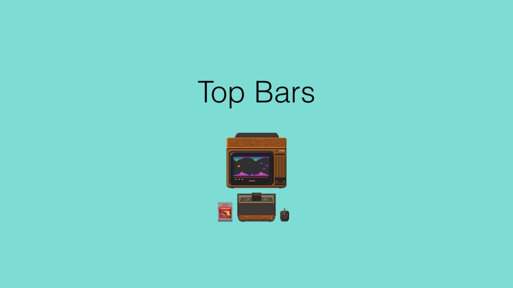 Top Bars