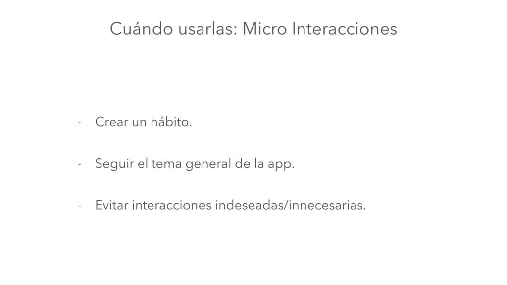 Cuándo usarlas: Micro Interacciones - Crear un ...
