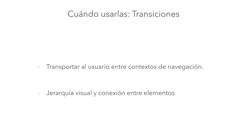 Cuándo usarlas: Transiciones - Transportar al u...