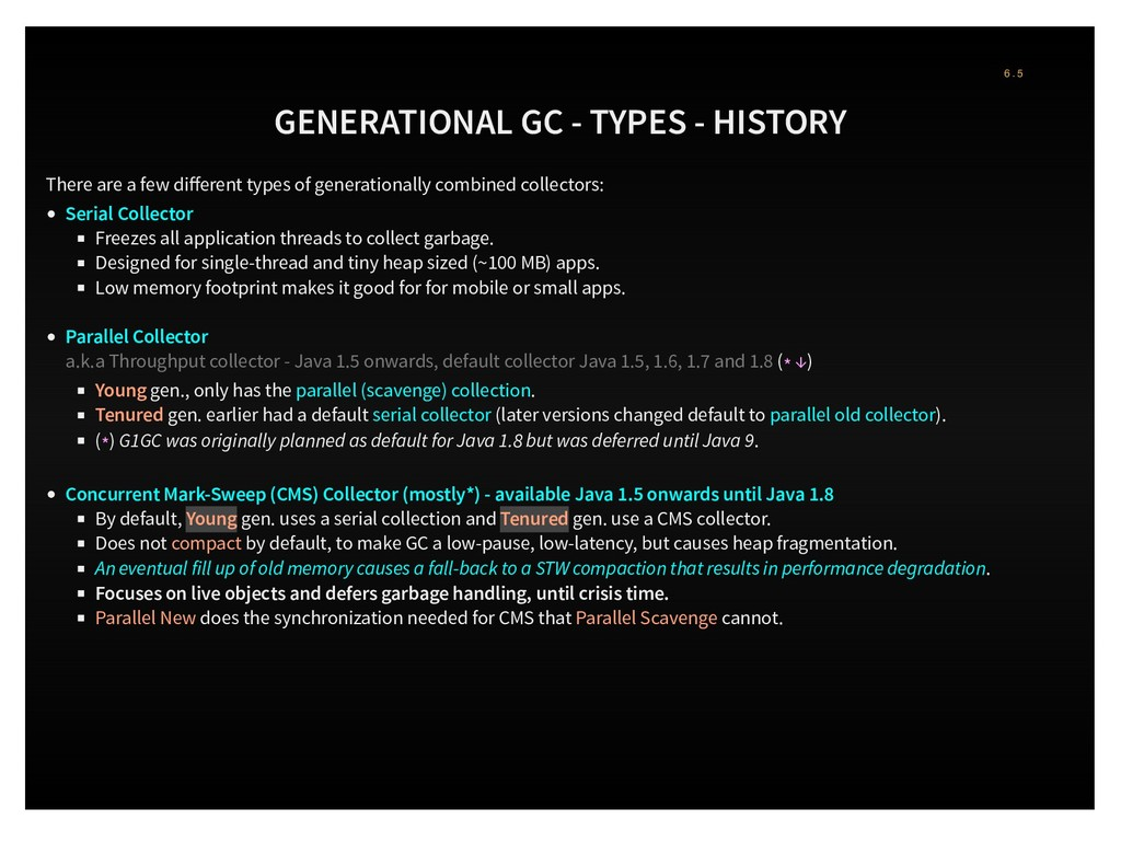 GENERATIONAL GC - TYPES - HISTORY There are a f...