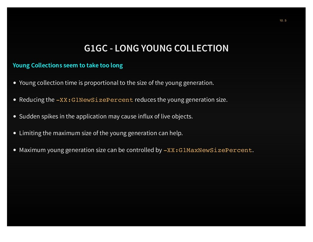 G1GC - LONG YOUNG COLLECTION Young Collections ...