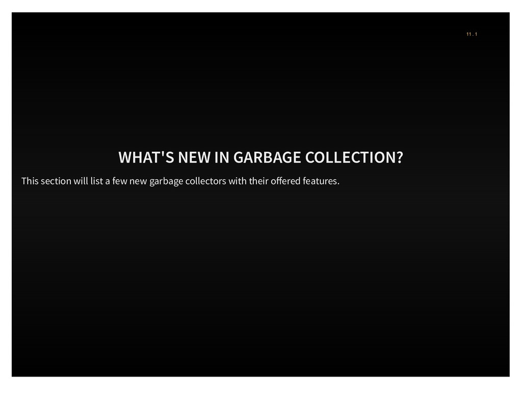 WHAT'S NEW IN GARBAGE COLLECTION? This section ...