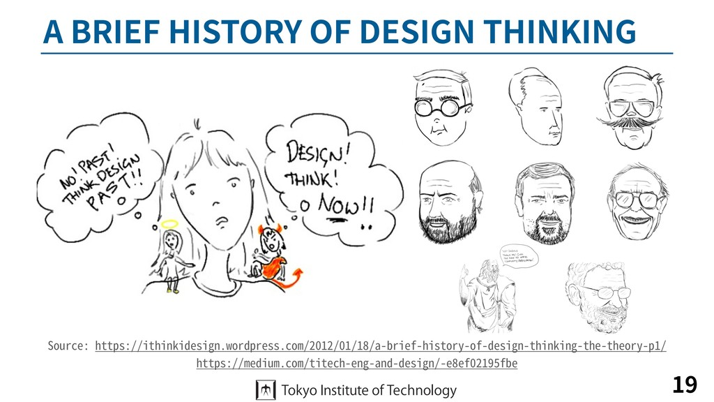 A BRIEF HISTORY OF DESIGN THINKING 19 Source: h...