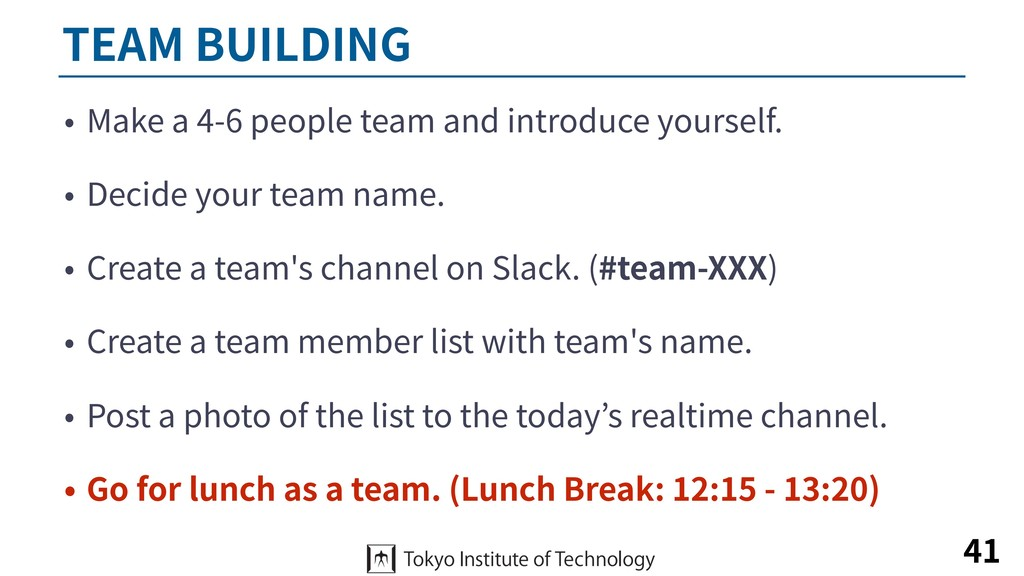 TEAM BUILDING • Make a 4-6 people team and intr...