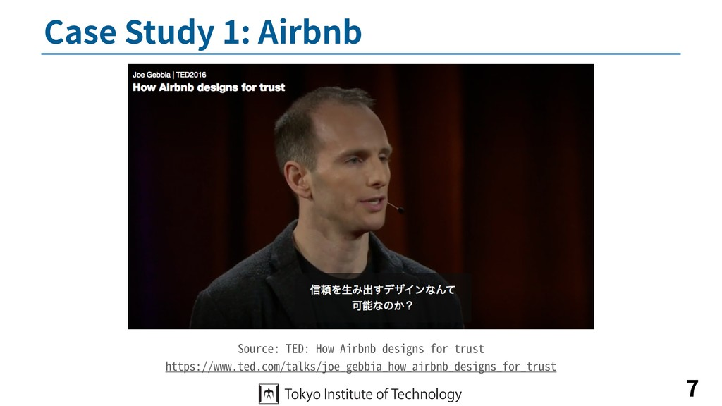 Case Study 1: Airbnb 7 Source: TED: How Airbnb ...