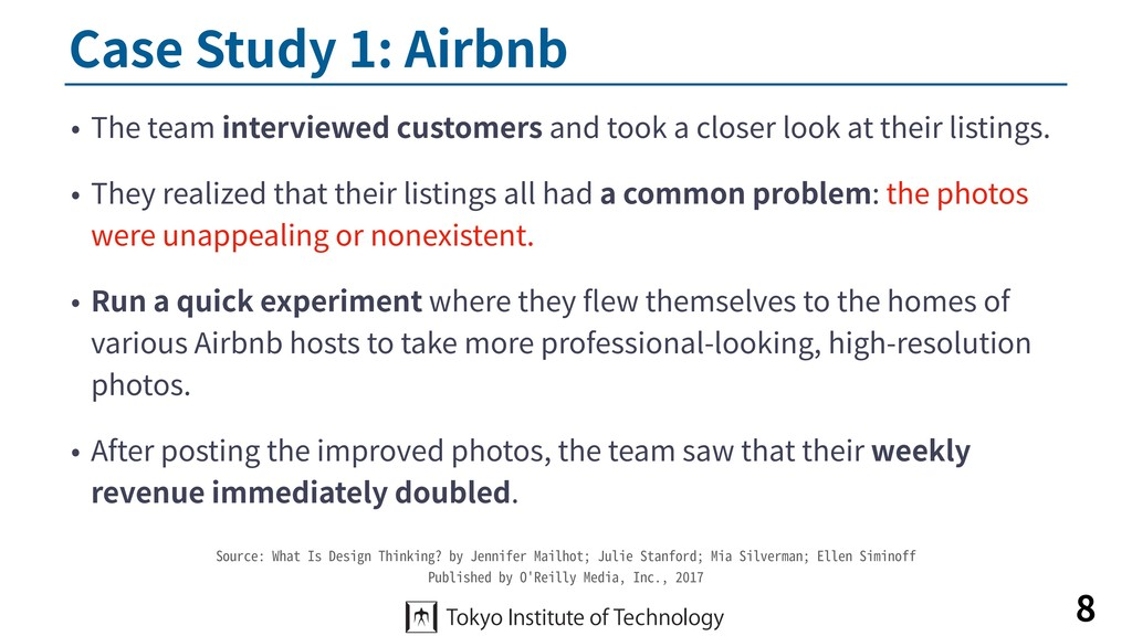 Case Study 1: Airbnb • The team interviewed cus...