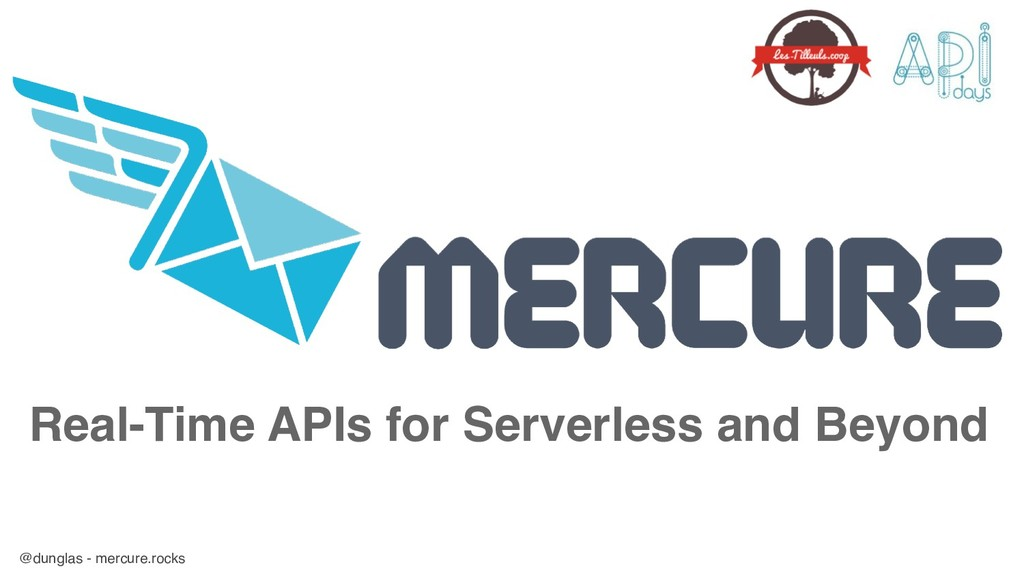 @dunglas - mercure.rocks Real-Time APIs for Ser...