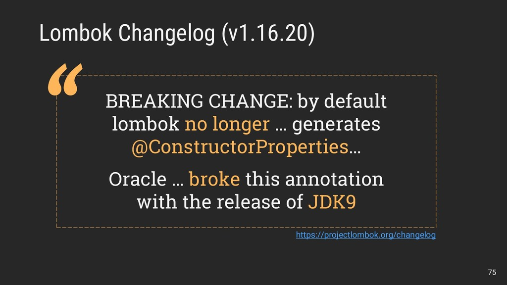 Lombok Changelog (v1.16.20) BREAKING CHANGE: by...