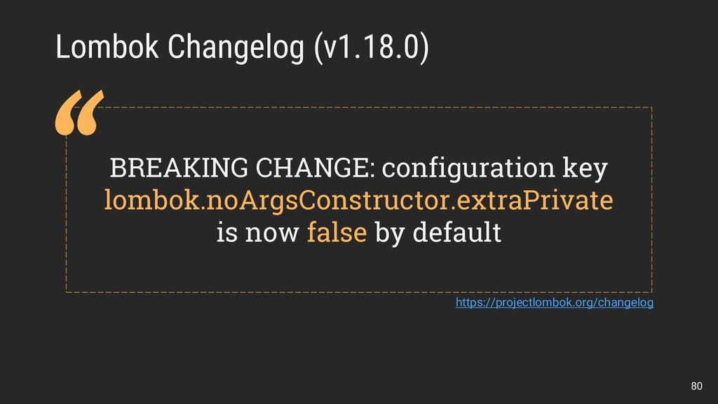 Lombok Changelog (v1.18.0) BREAKING CHANGE: con...