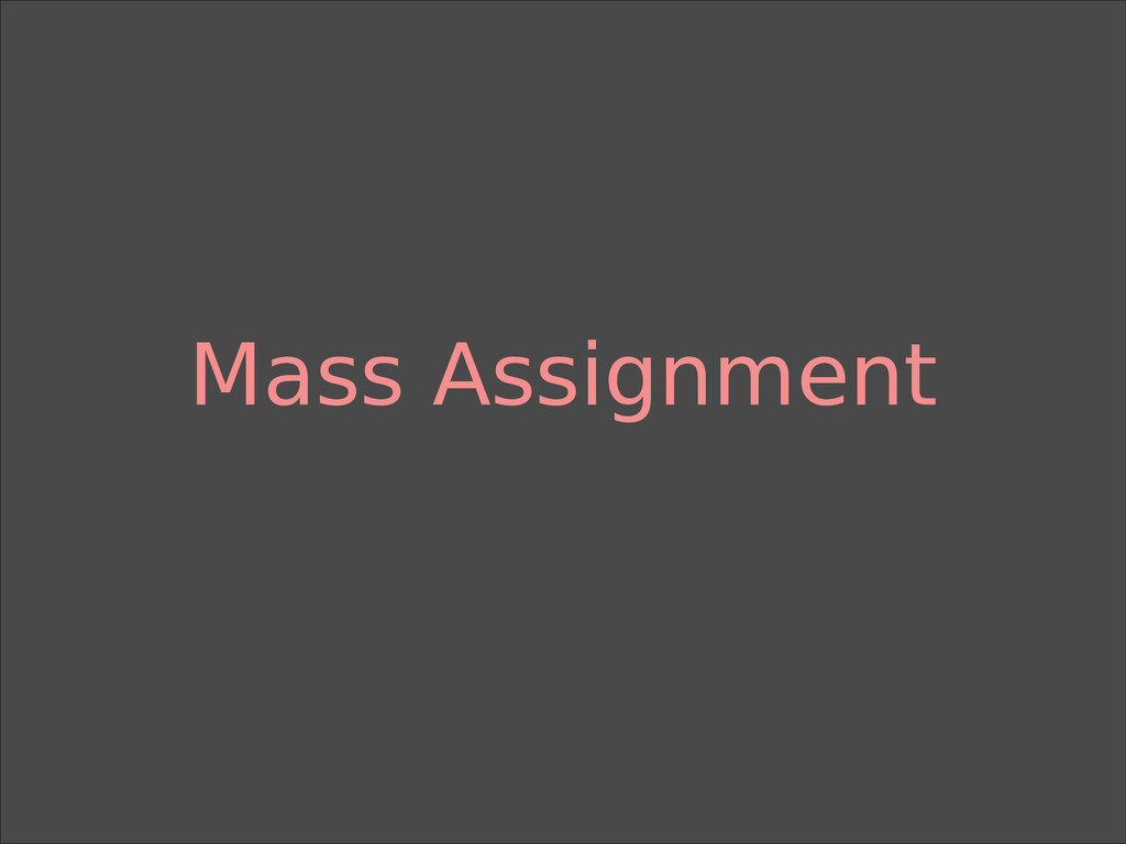 Mass Assignment