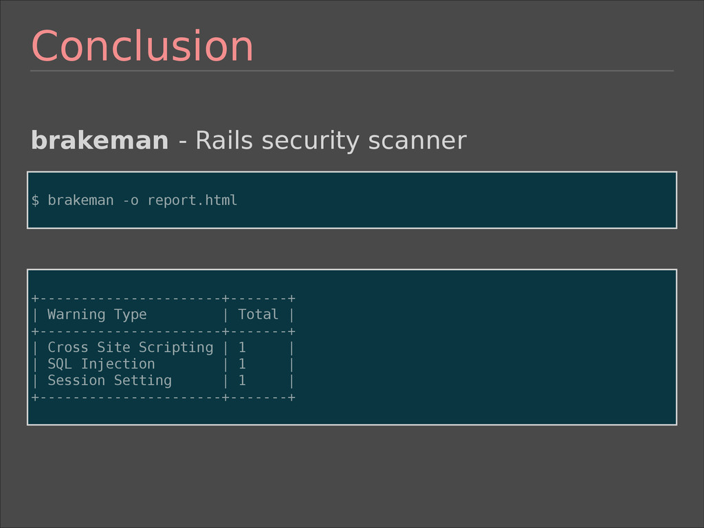 Conclusion brakeman - Rails security scanner ! ...