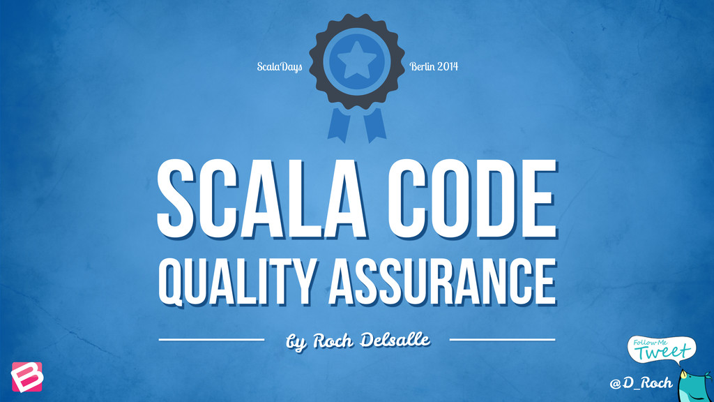 Scala Code quality assurance by Roch Delsalle S...