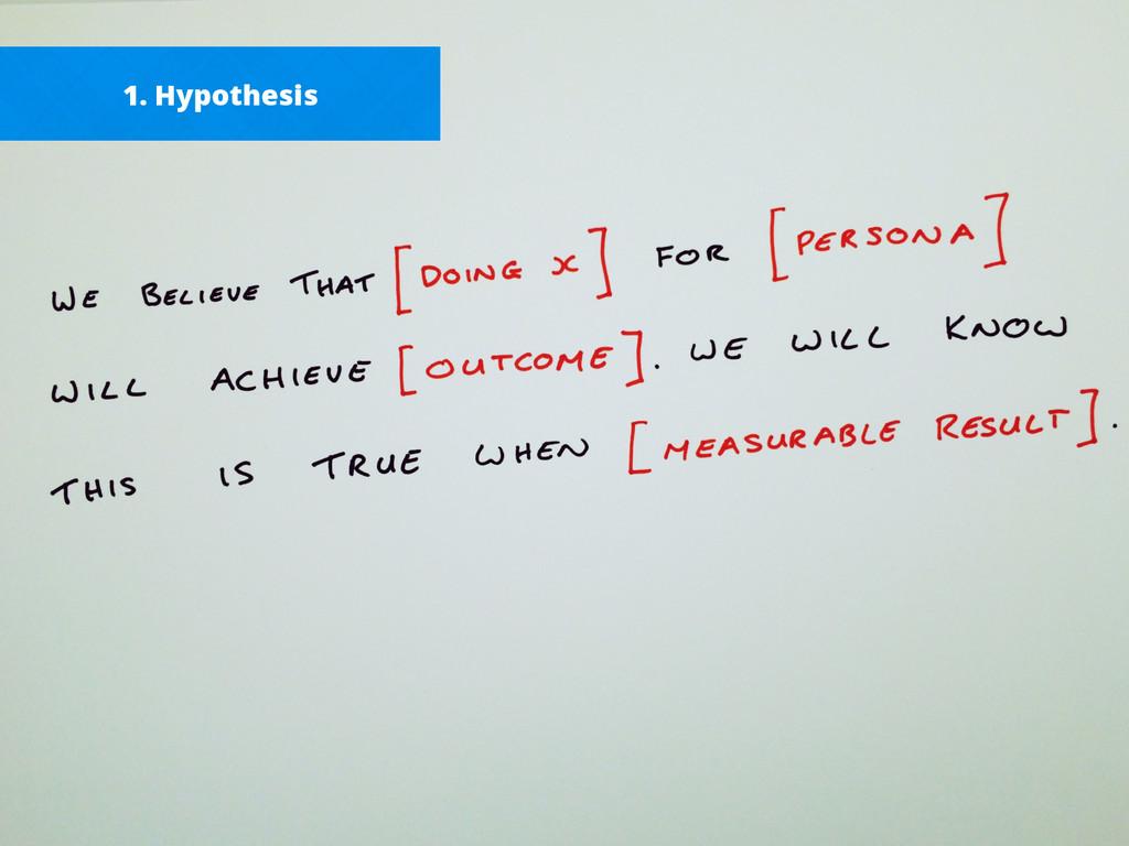 1. Hypothesis