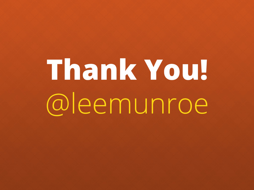 Thank You! @leemunroe