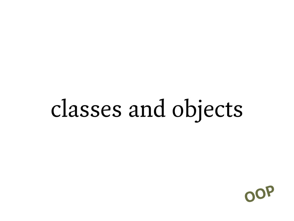 classes and objects OOP
