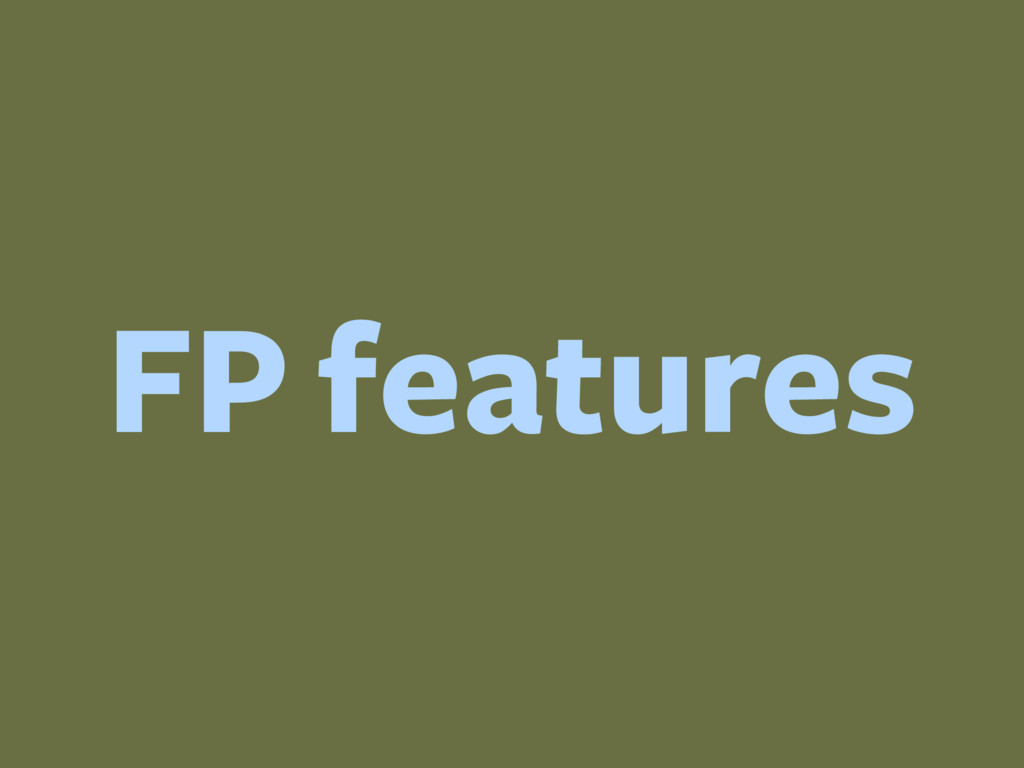 FP features