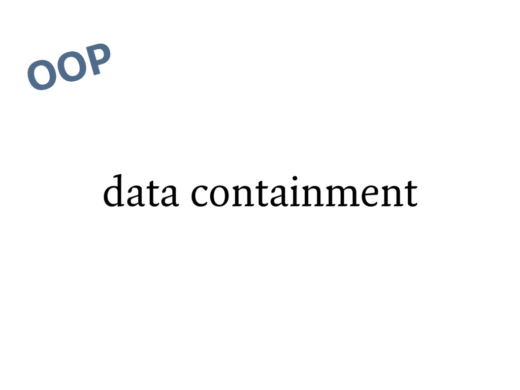 data containment OOP