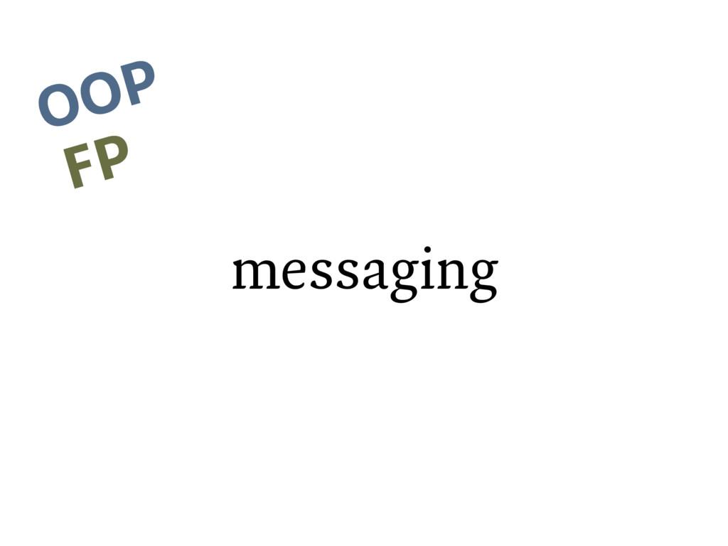 messaging OOP FP