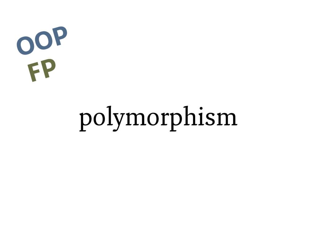 polymorphism OOP FP