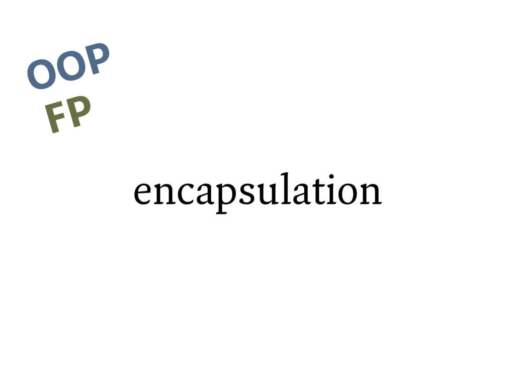 encapsulation OOP FP