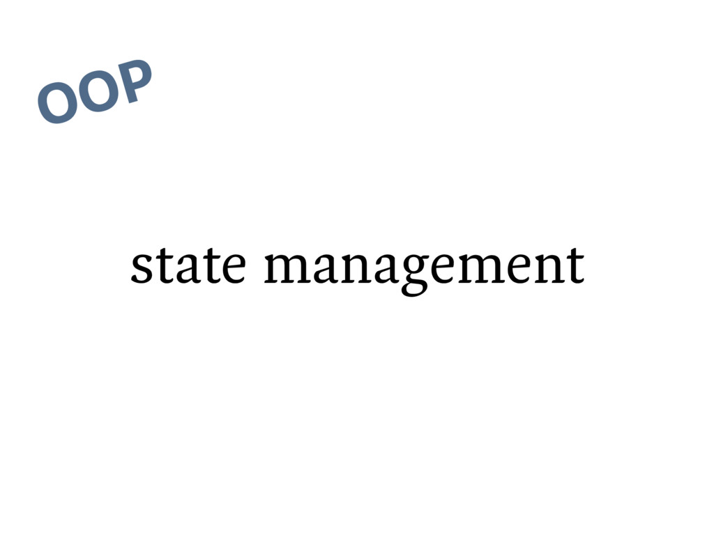 state management OOP
