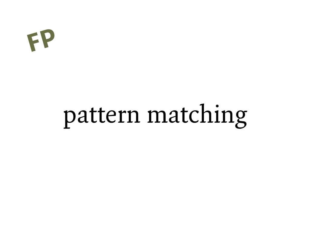 pattern matching FP