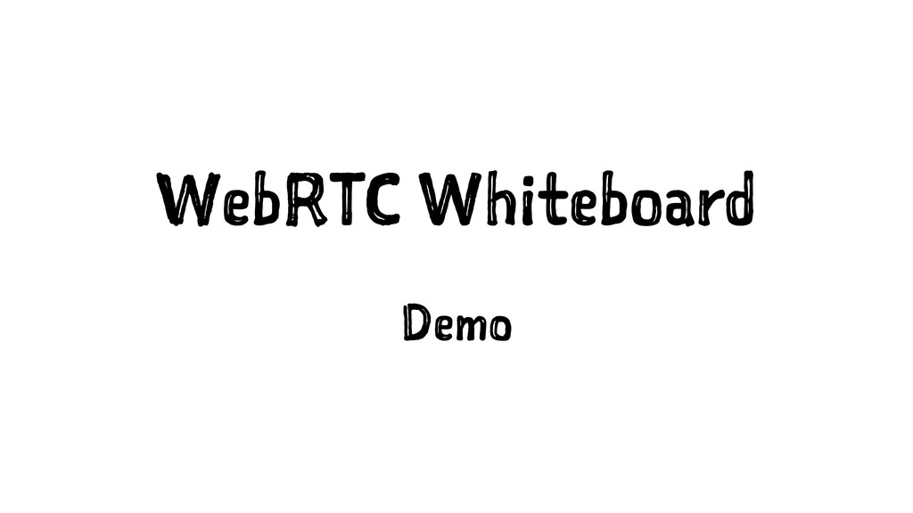 WebRTC Whiteboard Demo