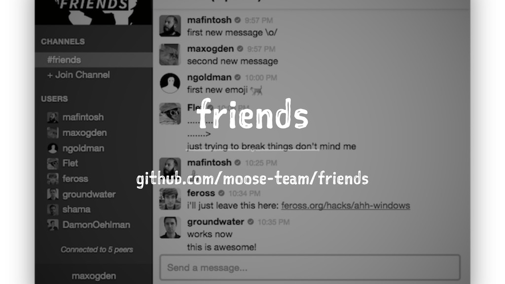 friends github.com/moose-team/friends