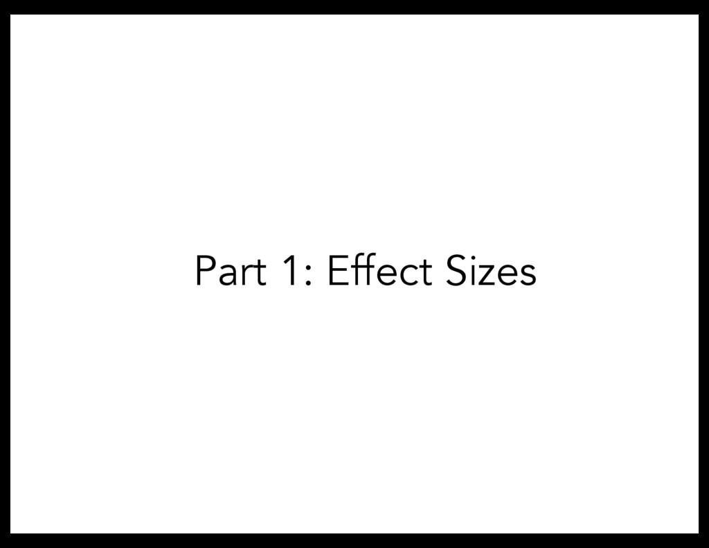 Part 1: Effect Sizes