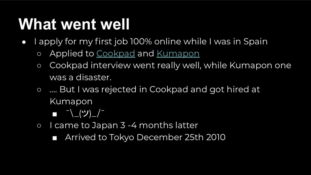 ● I apply for my first job 100% online while I w...