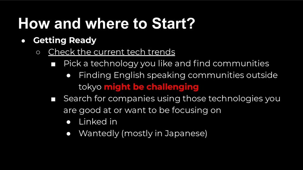 ● Getting Ready ○ Check the current tech trends...