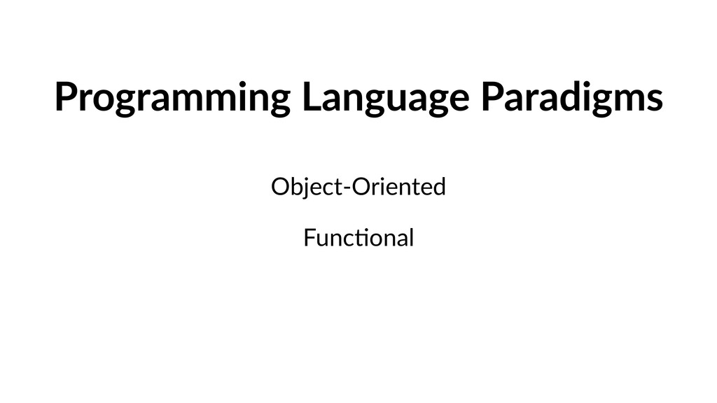 Programming Language Paradigms Object-Oriented ...