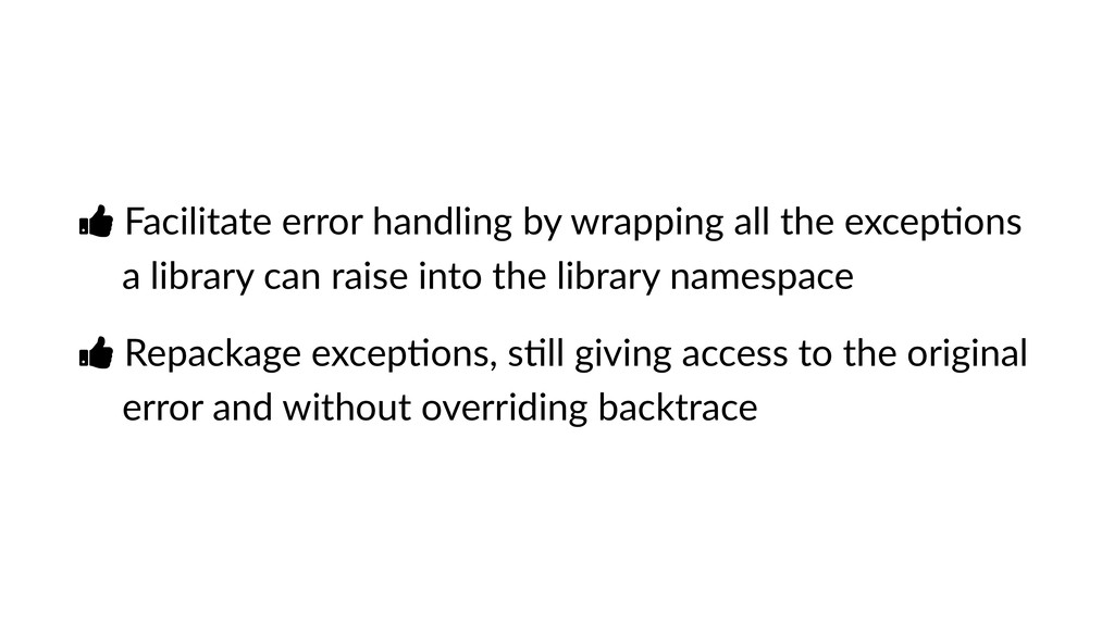 Ŏ Facilitate error handling by wrapping all the...