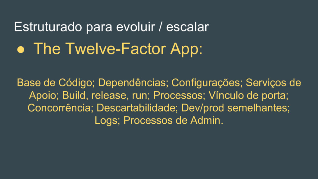 Base de Código; Dependências; Configurações; Se...