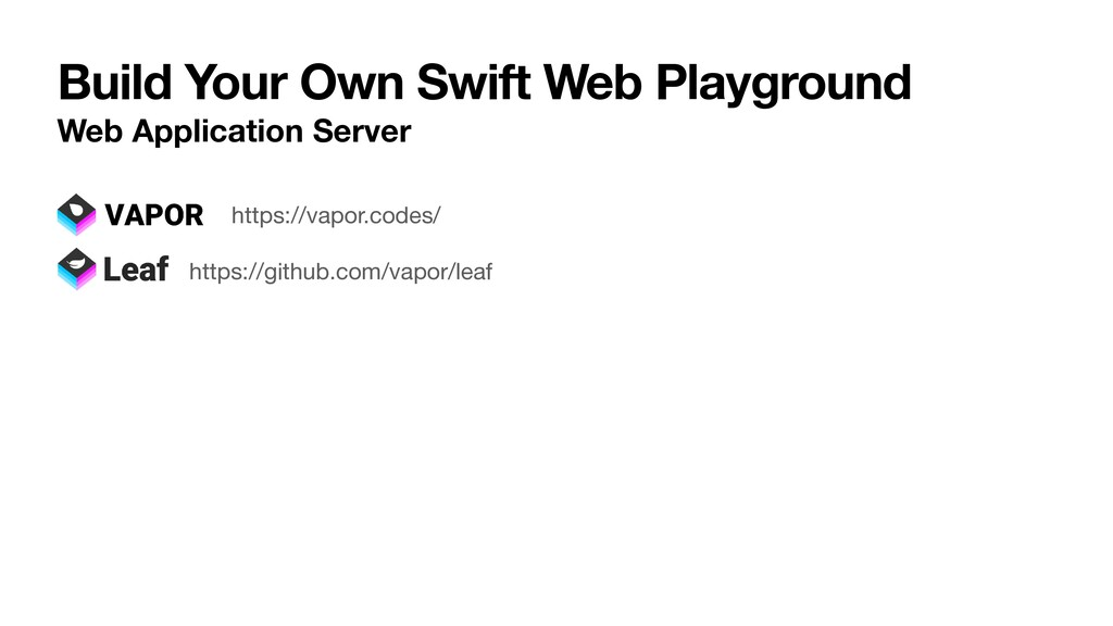 Build Your Own Swift Web Playground Web Applica...