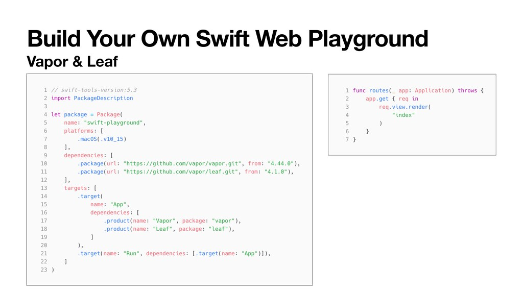 Build Your Own Swift Web Playground Vapor & Leaf