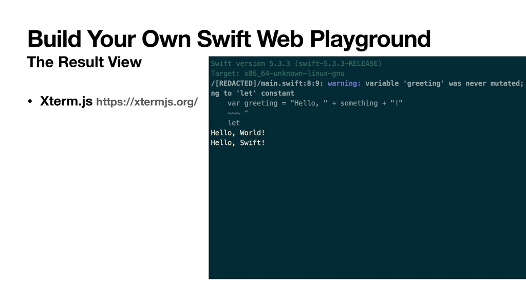 Build Your Own Swift Web Playground The Result ...