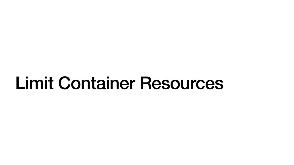 Limit Container Resources