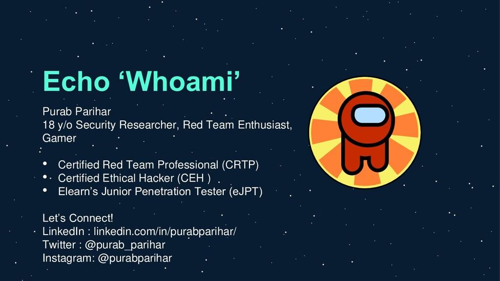 Echo 'Whoami' Purab Parihar 18 y/o Security Res...