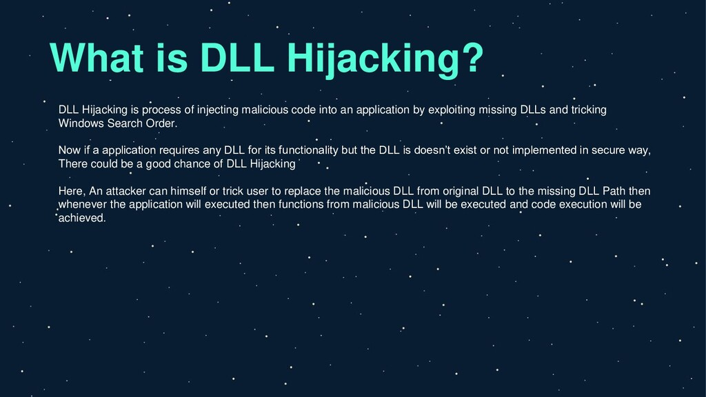 What is DLL Hijacking? DLL Hijacking is process...