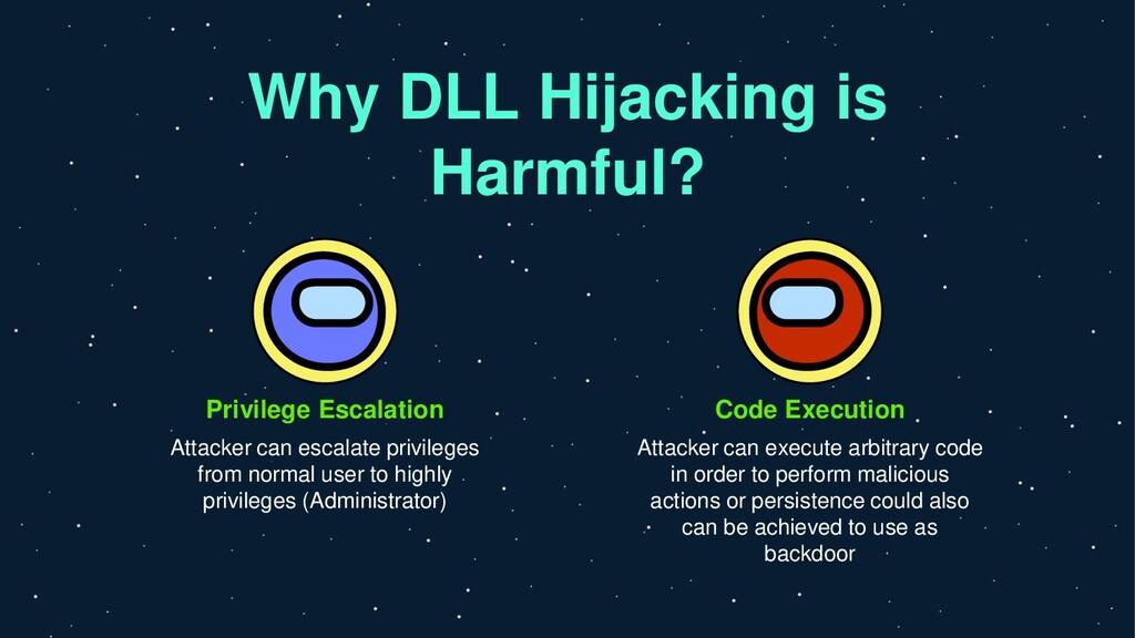 Why DLL Hijacking is Harmful? Privilege Escalat...
