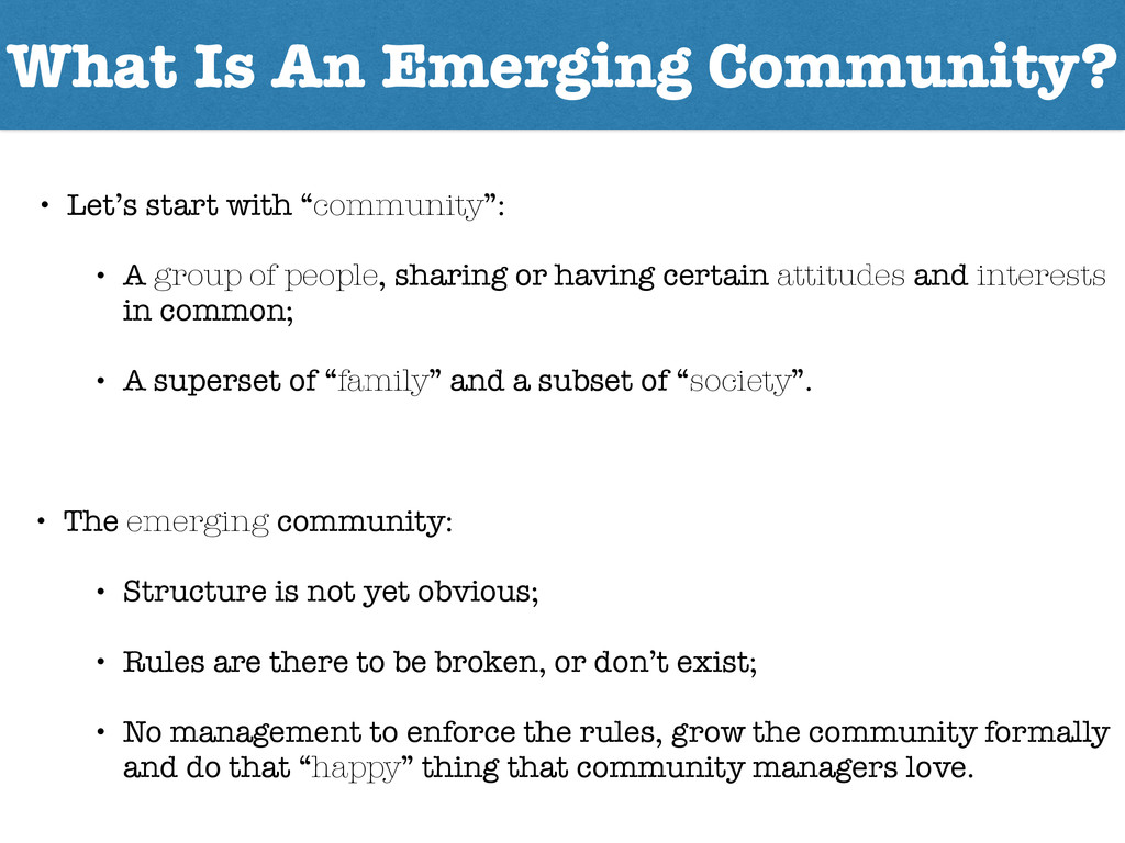 What Is An Emerging Community? • Let's start wi...