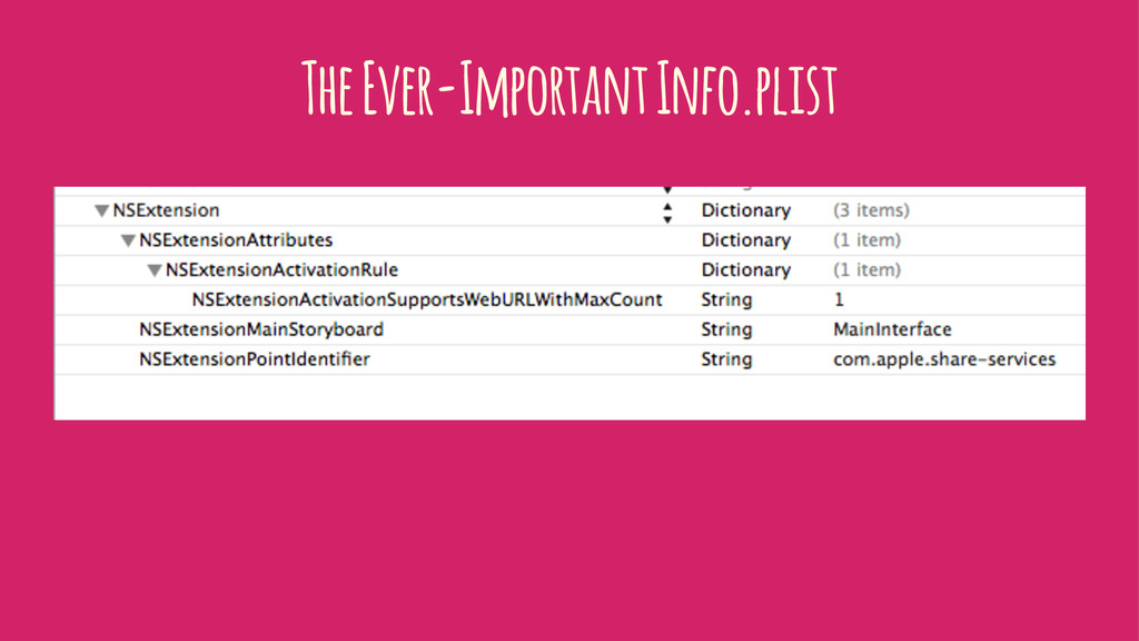 The Ever-Important Info.plist