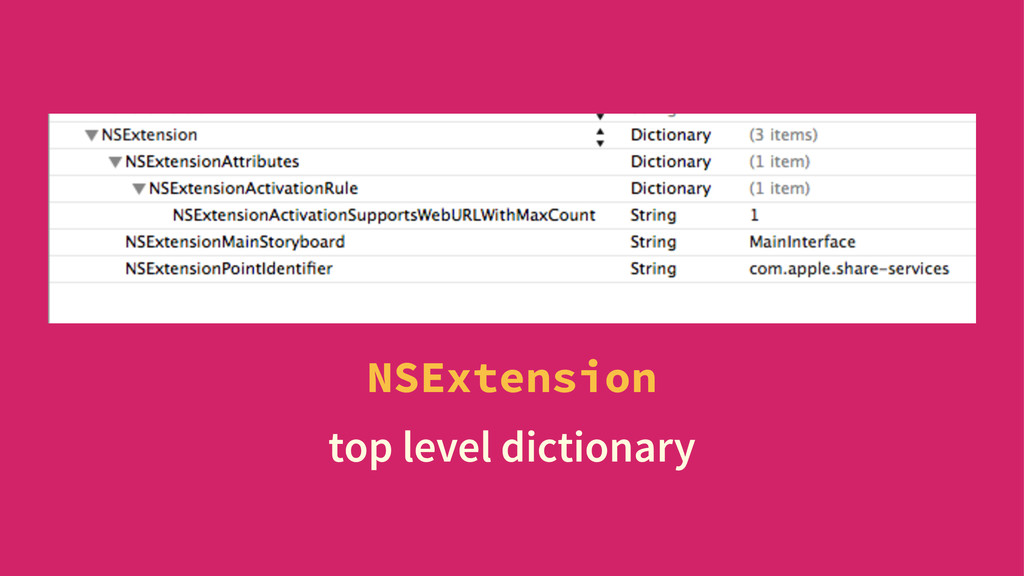 NSExtension top level dictionary